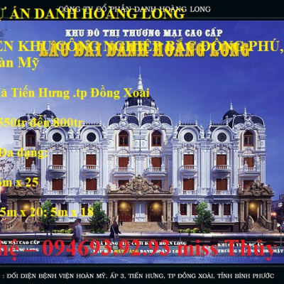 SIÊU DỰ ÁN DANH HOÀNG LONG Liên hệ - 094693.92.93 miss Thủy